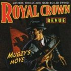 ROYAL CROWN REVUE Mugzy's Move album cover