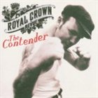 ROYAL CROWN REVUE The Contender album cover