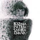 ROZINA PÁTKAI Samba Chuva album cover