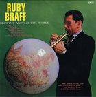 RUBY BRAFF Blowing Around The World album cover