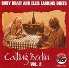 RUBY BRAFF Calling Berlin, Vol. 2 album cover