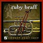 RUBY BRAFF Cornet Chop Suey album cover