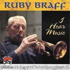 RUBY BRAFF I Hear Music album cover