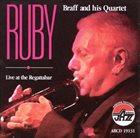 RUBY BRAFF Live at the Regattabar album cover