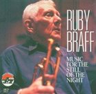 RUBY BRAFF Music for the Still of the Night album cover