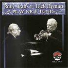 RUBY BRAFF Ruby Braff and Dick Hyman : Play Nice Tunes album cover