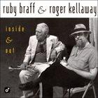 RUBY BRAFF Ruby Braff & Roger Kellaway : Inside & Out album cover