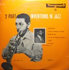 RUBY BRAFF Ruby Braff, Ellis Larkins : 2 Part Invention In Jazz, Volume 1 album cover