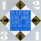 RUBY BRAFF Ruby Braff / George Barnes Quartet ‎– Live At The New School : The Complete Concert album cover