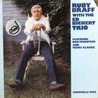 RUBY BRAFF Ruby Braff With The Ed Bickert Trio album cover