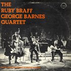 RUBY BRAFF The Ruby Braff George Barnes Quartet album cover