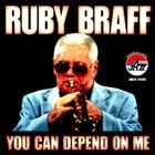 RUBY BRAFF You Can Depend on Me album cover