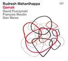 RUDRESH MAHANTHAPPA Gamak album cover