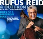 RUFUS REID Hues of a Different Blue album cover