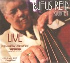 RUFUS REID Live at the Kennedy Center album cover