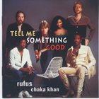 RUFUS Tell Me Something Good album cover