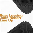 RUSS LOSSING Line-Up (with John Hebert) album cover