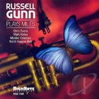 RUSSELL GUNN Russell Gunn Plays Miles album cover