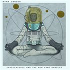 RYAN CONGER Spacecaseace and The New Fang Dangled album cover