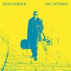 RYAN PORTER The Optimist album cover