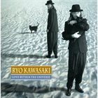 RYO KAWASAKI Love Within the Universe album cover