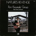 RYO KAWASAKI Nature's Revenge album cover