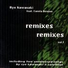 RYO KAWASAKI Remixes, Vol. 1 album cover