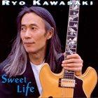 RYO KAWASAKI Sweet Life album cover