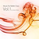 SØREN BEBE Music for Ballet Class Vol​.​1 album cover