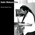 SABIR MATEEN Divine Mad Love album cover
