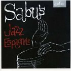 SABU MARTINEZ Sabu's Jazz Espagnole Album Cover