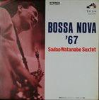 SADAO WATANABE Bossa Nova'67 (aka Fly Me To The Moon) album cover