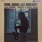 SADAO WATANABE Swing Journal Jazz Workshop 2-Sadao Watanabe /Dedicated To Charlie Parker album cover