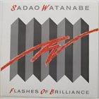 SADAO WATANABE Flashes Of Brilliance album cover