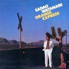 SADAO WATANABE Orange Express album cover