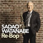 SADAO WATANABE Re-Bop album cover