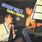 SADAO WATANABE Sadao  &  Charlie : Iberian Waltz album cover
