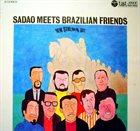 SADAO WATANABE Sadao Meets Brazilian Friends album cover