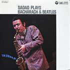 SADAO WATANABE Sadao Plays Beatles & Bacharach album cover