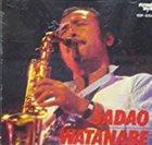 SADAO WATANABE Sadao Watanabe album cover