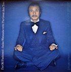 SADAO WATANABE Sadao Watanabe With The Great Jazz Trio : I'm Old Fashioned album cover