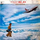 SADAO WATANABE Swiss Air: Live at Montreux 1975 album cover