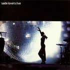 SADE (HELEN FOLASADE ADU) Lovers Live album cover