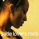 SADE (HELEN FOLASADE ADU) Lovers Rock album cover