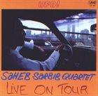 SAHEB SARBIB UFO - Live On Tour album cover