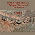 SAINKHO NAMTCHYLAK Terra (With Wolfgang Puschnig and Paul Urbanek) album cover