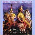 SAINKHO NAMTCHYLAK Tuva Irish Live Music Project (with Roy Carroll) album cover