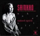 SAINKHO NAMTCHYLAK Naked Spirit album cover