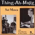 SAL MOSCA Thing-Ah-Majig album cover