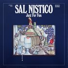 SAL NISTICO Just For Fun album cover